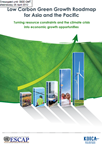 Image of the cover of the Low Carbon Green Growth Roadmap for Asia and Pacific